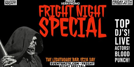 FRIGHT NIGHT SPECIAL tickets