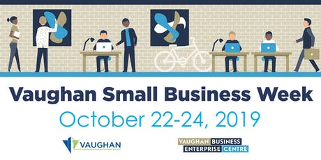 Changing Workplaces – Are you ready? | Vaughan Small Business Week tickets