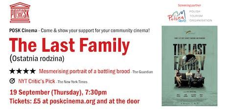 POSK Cinema #2: Ostatnia Rodzina / The Last Family tickets