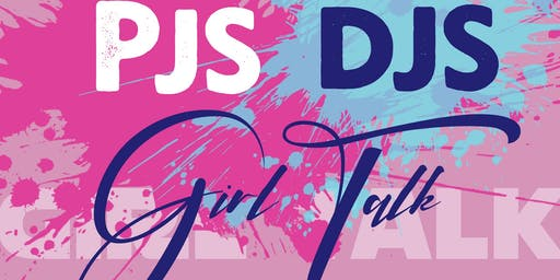 Pjs, Djs, & Girl Talk