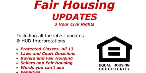 Fair Housing Updates (3hr Civil Rights CE)- For Licensed Real Estate Agents- Cost $10