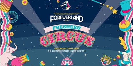 Foreverland: Freshers Circus tickets