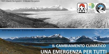 IL CAMBIAMENTO CLIMATICO,  UNA EMERGENZA PER TUTTI biglietti