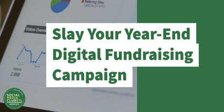 Slay Your Year-End Digital Fundraising Campaign tickets