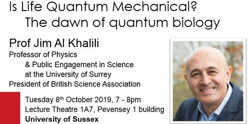 IOP/Sussex Uni Evening Lecture:  Prof Jim Al Khalili