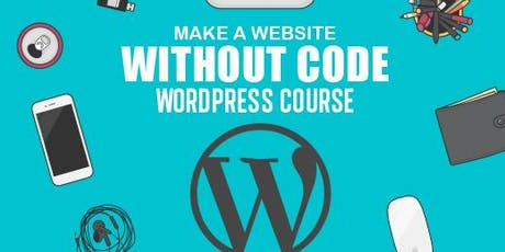 FREE (Fully SAAS Funded) Web Development - WordPress Training Course @Edinburgh (Weekend Classes) tickets