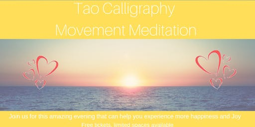 Tao Calligraphy Movement Meditation