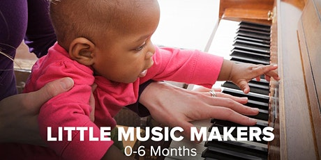Little Music Makers: Sing, Play, Grow - Birth to 6 months  tickets