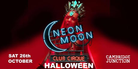 Neon Moon Halloween Club Cirque -Necropolis- tickets