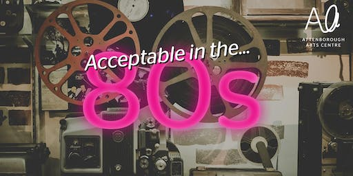 Acceptable in the 80s: Pop-up cinema and quiz