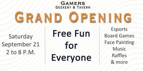 Gamers Geekery & Tavern Grand Opening tickets