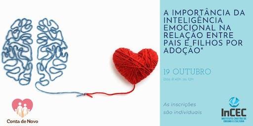Palestra de Outubro - A Importância da Inteligencia Emocional na Relação entre Pais e Filhos por Adoção