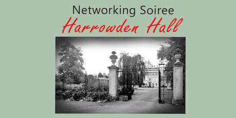Business Networking Soirée at Harrowden Hall  tickets