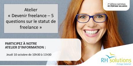 """Atelier gratuit """"5 questions sur le statut de freelance"""" billets"""