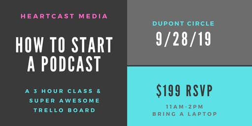 How To Set Up a Podcast: A 3 Hour Class