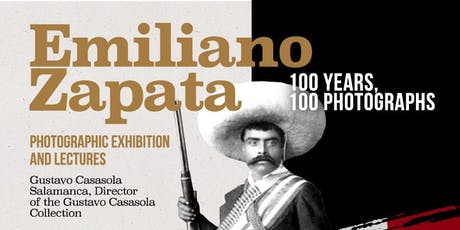 Emiliano Zapata: 100 Years, 100 Photographs tickets