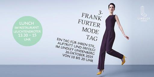 Frankfurter Modetag / Lunch-Ticket von 13.30 – 15.30 Uhr