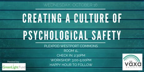 Creating a Culture of Psychological Safety tickets