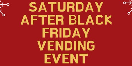 After Black Friday Vending Event tickets