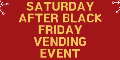 After Black Friday Vending Event