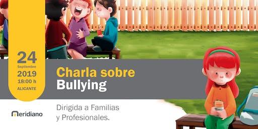 Charla sobre el Bullying para Familias y Profesionales en Alicante