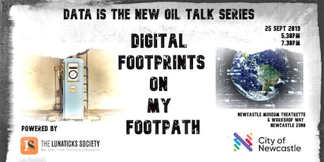 Digital Footprints on My Footpath - Data Is the New Oil Talk #2 tickets