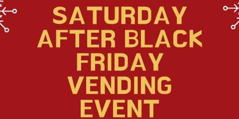 Dallas After Black Friday Vending Event