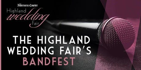 BandFest at The Inverness Courier Highland Wedding Fair tickets