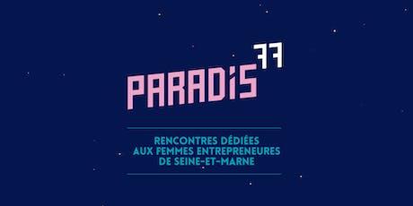 Paradis77 #6 : Femmes Entrepreneures Seine-et-Marne billets