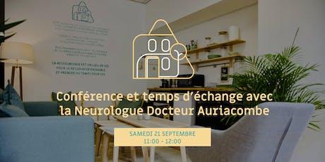 Conférence de la Neurologue Docteur Auriacombe billets