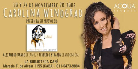 Infame: Carolina Winograd canta a Discépolo entradas
