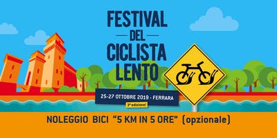 """Noleggio bicicletta (opzionale) per """"5 km in 5 ore"""""""