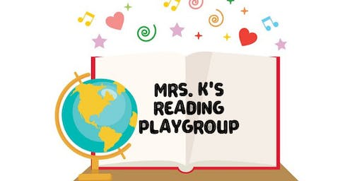 Mrs. K's Reading Play Group (All Children Ages 2-3 FREE)