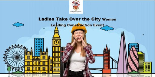 Ladies Take Over The City - Women Leading Construction Event