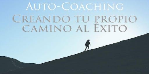 Auto-Coaching, Creando tu Propio Camino al Éxito