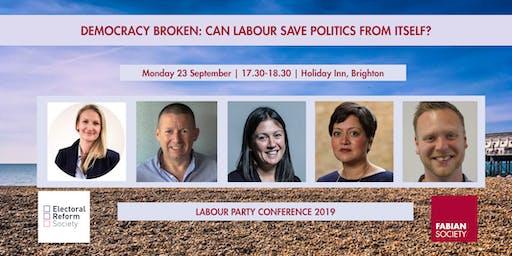 Fabian Fringe: Democracy broken: Can Labour save politics from itself?