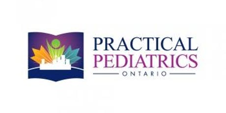 Practical Pediatrics Ontario 2019 tickets