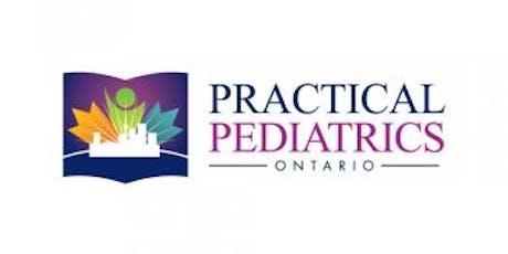 Practical Pediatrics Ontario 2019 tickets