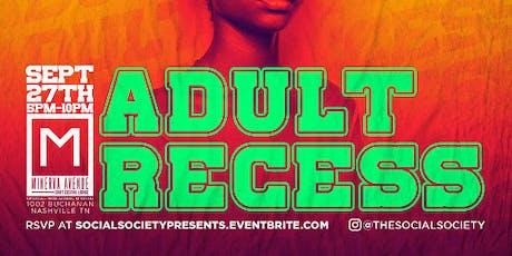 Adult Recess- Farewell Summer Edition tickets
