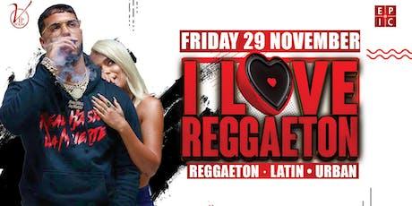 I LOVE REGGAETON | THE VIP ROOM tickets