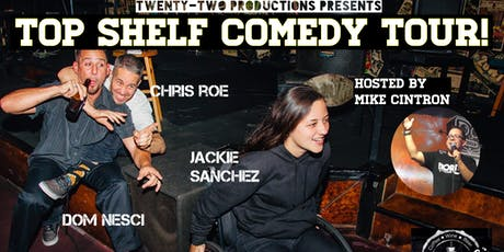 Top Shelf Comedy Tour at Backstage Cafe tickets
