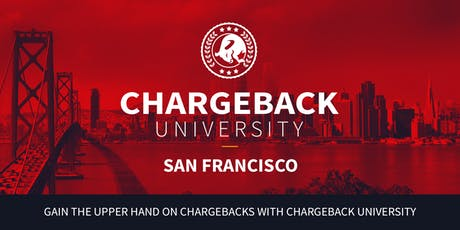 Chargeback University - SAN FRANCISCO tickets