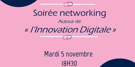 "Afterwork ""Innovation digitale"" billets"