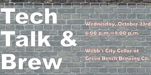 Tech Talk & Brew