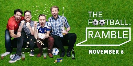 The Football Ramble Live tickets
