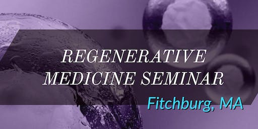 Regenerative Medicine Seminar: Stem Cell Therapy, an Alternative to Surgery and Medications