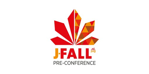 Pre-conference J-Fall 2019 (expert level masterclasses)