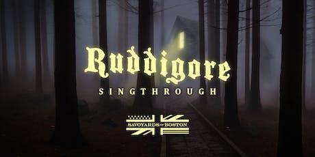 Ruddigore Sing Through tickets