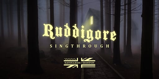 Ruddigore Sing Through