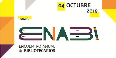 1er ENABI - Encuentro Anual de Bibliotecarios entradas